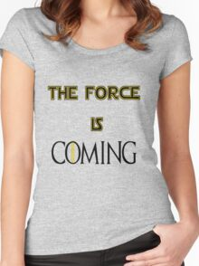 The force is coming Women's Fitted Scoop T-Shirt