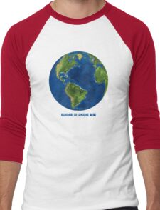 "EARTH:  There's no Planet ""B""! Men's Baseball ¾ T-Shirt"