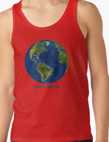 """EARTH:  There's no Planet """"B""""! T-Shirt"""