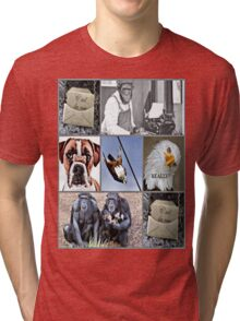 c'est la vie! Tri-blend T-Shirt