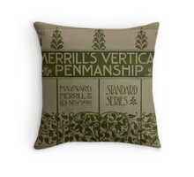 Merrill's Vertical Penmanship Primer, 1895 Throw Pillow