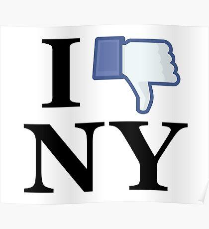 I Unlike NY - I Love NY - New York Poster