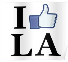 I Like LA - I Love LA - Los Angeles Poster