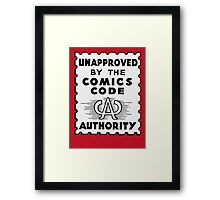 Unapproved by the Comics Code - Red Menace edition Framed Print