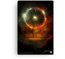 Welcome To Dooms Day (Poster) Canvas Print