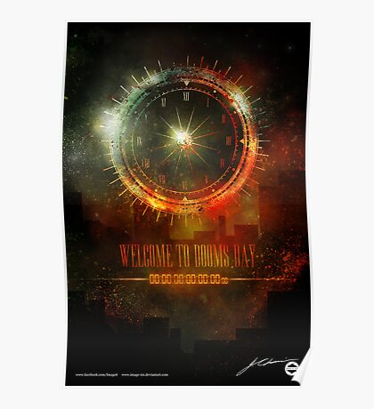 Welcome To Dooms Day (Poster) Poster
