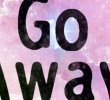 Go Away Cosmic Heart Sticker