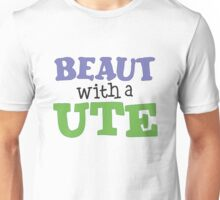 Beaut with a Ute Unisex T-Shirt