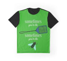 Sometimes Swatter Fly Graphic T-Shirt