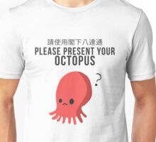 Bad English - Please Present Your Octopus Unisex T-Shirt