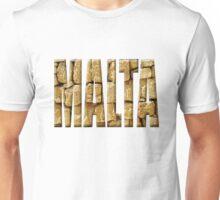 Malta - made from limestone Unisex T-Shirt