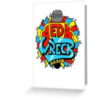 Ed Wreck, The Ed Banger Radio. Greeting Card