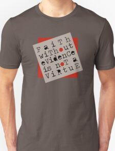 Faith Without Evidence T-Shirt