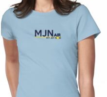 MJN air- my jet now. Womens Fitted T-Shirt