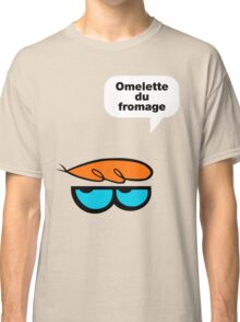 Omelette du fromage Classic T-Shirt
