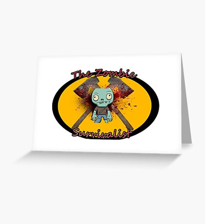 The Zombie Survivalist Greeting Card