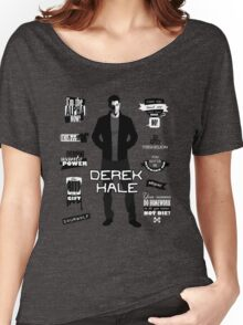 Derek Hale Quotes Teen Wolf Women's Relaxed Fit T-Shirt