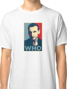 Doctor Who Chris Eccleston Barack Obama Hope style poster Classic T-Shirt