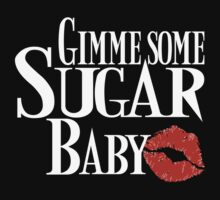 Gimme Some Sugar Baby by andirobinson