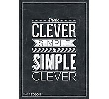 Typography Poster by Matt Edson Photographic Print