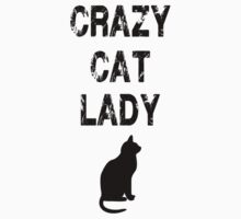 Crazy Cat Lady by PatiDesigns
