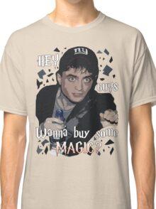 Wanna Buy Some Magic? Classic T-Shirt