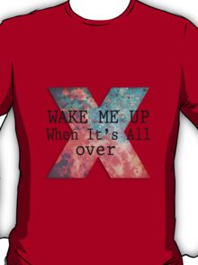 Wake Me Up T-Shirt