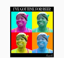 Sweet Brown - Time 4 Beer Unisex T-Shirt