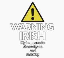 Warning Irish prone to shenanigans and malarky One Piece - Short Sleeve