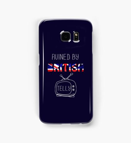 Ruined By British Telly /updated/ Samsung Galaxy Case/Skin