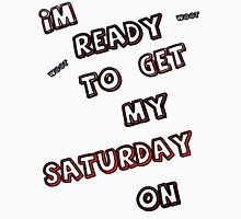 Ready4Saturday Unisex T-Shirt