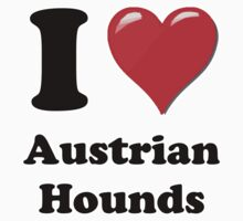I Heart Austrian Hounds by HighDesign