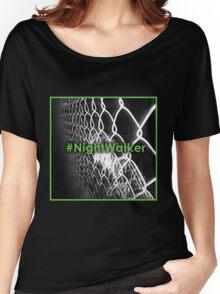 #NightWalker© Women's Relaxed Fit T-Shirt