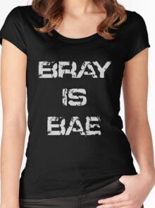 'Bray Is Bae' Design Women's Fitted Scoop T-Shirt