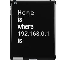 Home is.. iPad Case/Skin