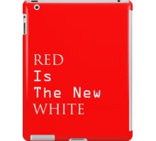 Red is the new white iPad Case/Skin