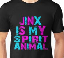 Jinx Is My Spirit animal  Unisex T-Shirt