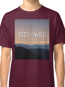 Into the Wild Blue Mountains Trees Forest Classic T-Shirt