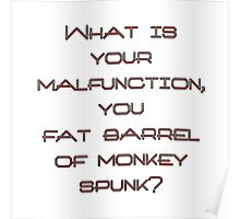 What is your malfunction Poster