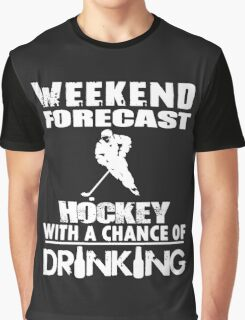 HOCKEY WITH A CHANCE OF DRINKING Graphic T-Shirt