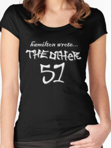 Hamilton wrote... the other 51 - white text Women's Fitted Scoop T-Shirt