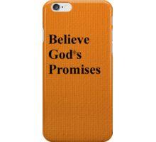 Believe Gods Promises iPhone Case/Skin