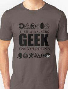 I'm a walking GEEK Encyclopedia T-Shirt