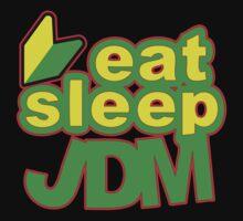 EAT SLEEP JDM by lawdesign
