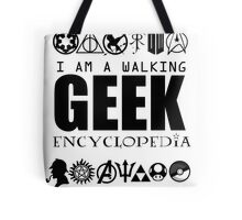 I'm a walking GEEK Encyclopedia Tote Bag