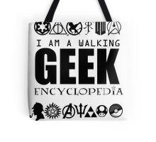 I'm a walking GEEK Encyclopedia Tote Bag