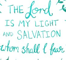 Christian Lord Light Salvation Whom Shall I Fear  Sticker