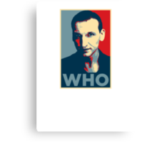 Doctor Who Chris Eccleston Barack Obama Hope style poster Canvas Print