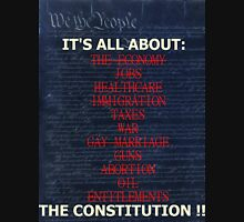 It's all about The Constitution!! Unisex T-Shirt