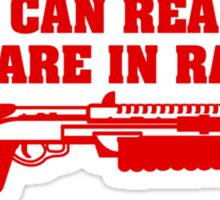 If You Can Read This You Are In Range Shotgun Sticker
